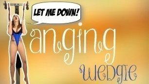 HANGING WEDGIE - PREVIEW